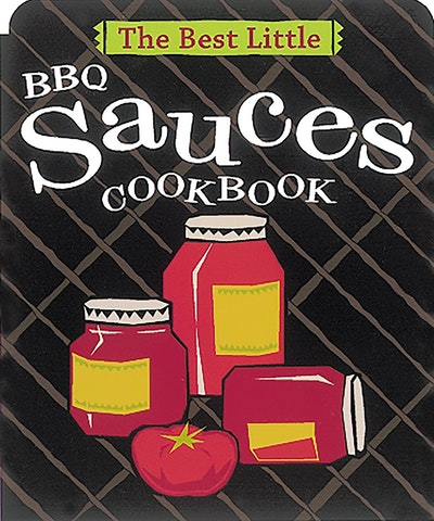 Best Little Bbq Sauces Cookbook