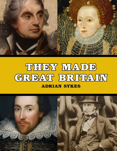They Made Great Britain