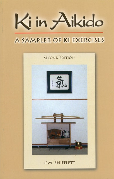 Ki In Aikido, 2nd Ed.