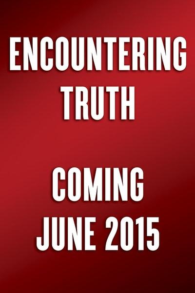 Encountering Truth