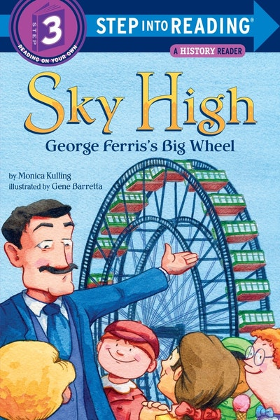 Sky High George Ferris's Big Wheel