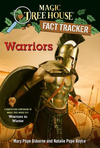 Warriors: A nonfiction companion to Magic Tree House #31