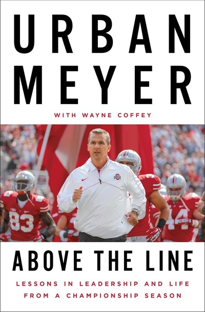 Book Cover:  Above the Line: Lessons in Leadership and Life from a Championship Season