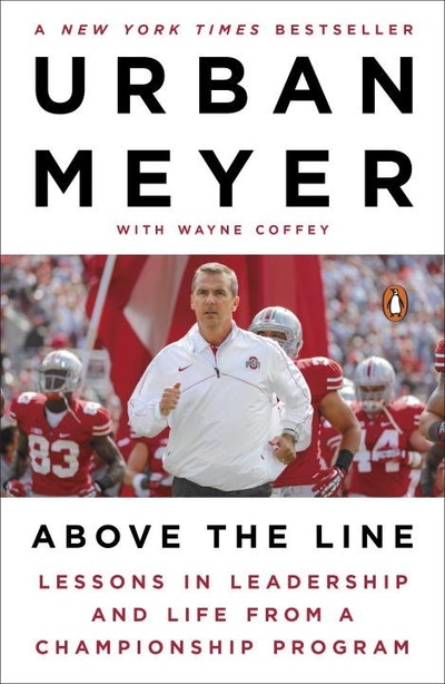 Book Cover:  Above The Line: Lessons in Leadership and Life from a Championship Program