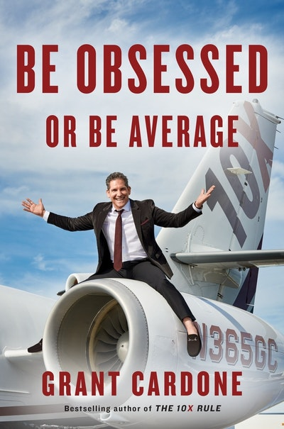 Be Obsessed or Be Average: Why Work-Life Balance is for Losers