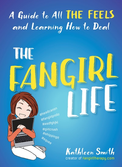 The Fangirl Life