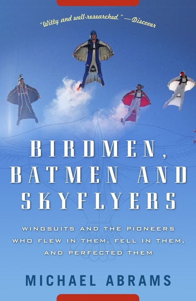 Birdmen, Batmen, And Skyfliers