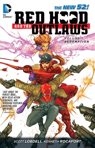 Red Hood And The Outlaws Vol. 1