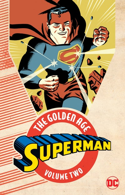 Superman The Golden Age Vol. 2