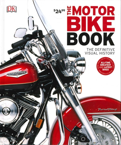The Motorbike Book: Definitive Visual History