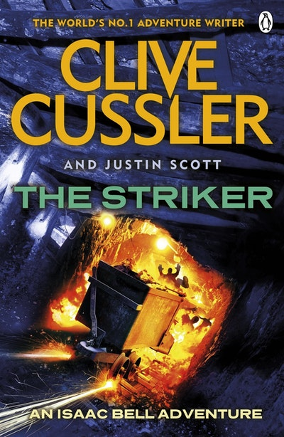 Book Cover: The Striker: An Isaac Bell Adventure