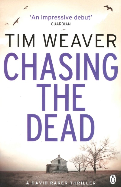 Chasing the Dead: David Raker Book 1