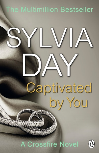 Book Cover:  Captivated by You: A Crossfire Novel
