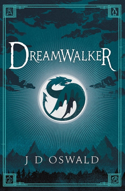 Dreamwalker: The Ballad Of Sir Benfro Book 1