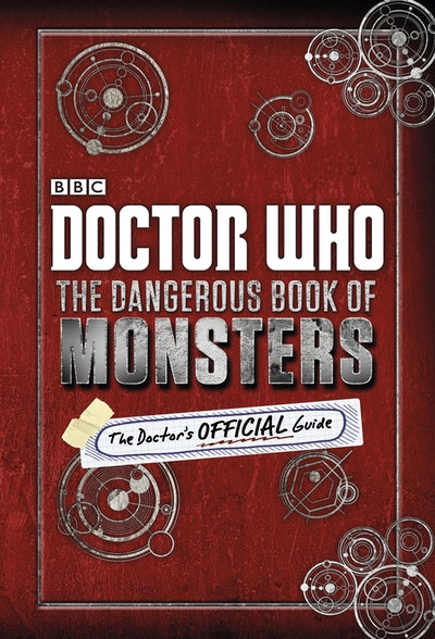 Doctor Who~ The Dangerous Book Of Monsters