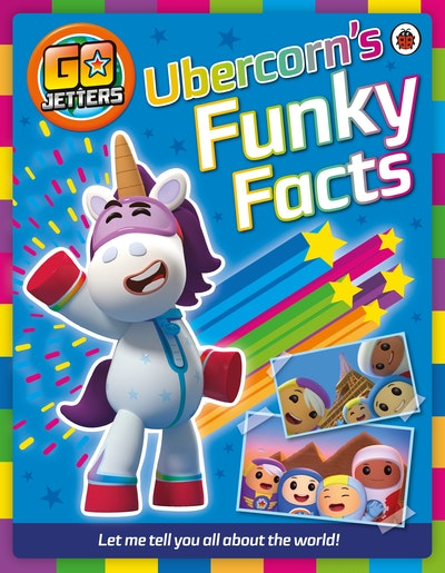 Go Jetters~ Ubercorn's Funky Facts