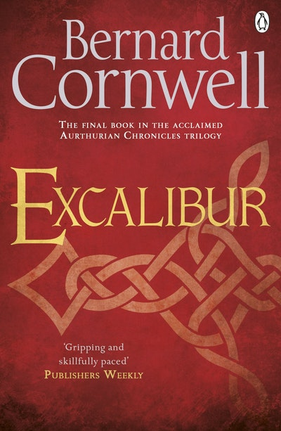 Excalibur: Warlord Chronicles: Book 3