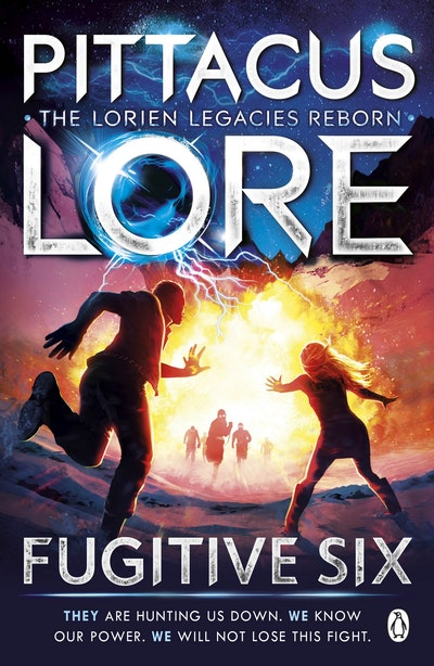 Fugitive Six: Lorien Legacies Reborn Book 2