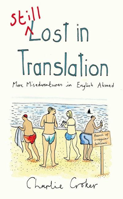 Still Lost in Translation