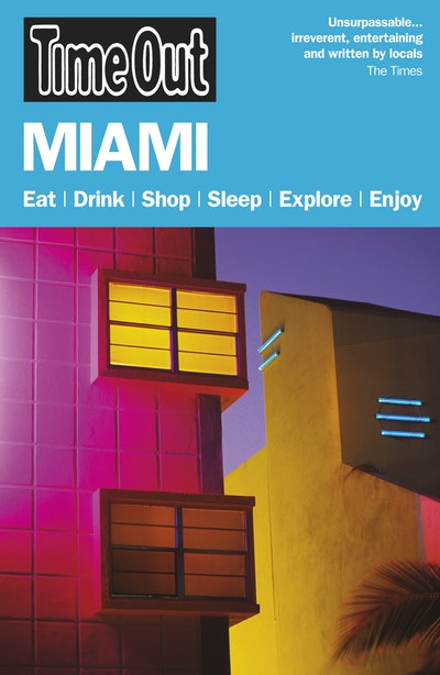 Time Out Miami & the Florida Keys 6th edition