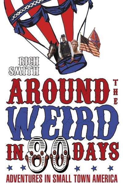 Around The Weird In 80 Days