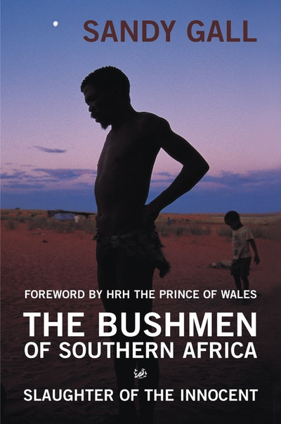 The Bushmen of Southern Africa