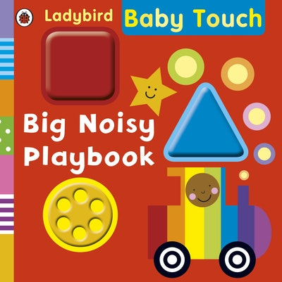 Book Cover:  Ladybird Baby Touch: Big Noisy Playbook