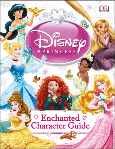 Disney Princess~ Enchanted Character Guide