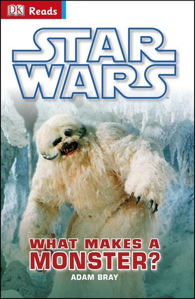 Star Wars What Makes a Monster? DK Reader