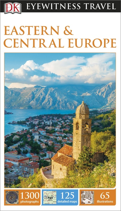 Eastern and Central Europe: Eyewitness Travel Guide