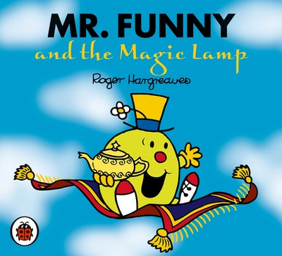 Book Cover:  Mr Men and Little Miss: Mr Funny and the Magic Lamp