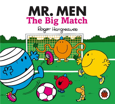 Book Cover:  Mr Men and Little Miss: Mr Men: The Big Match