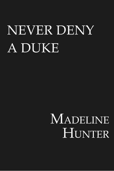 Never Deny A Duke