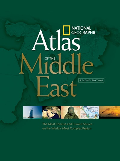 National Geographic Atlas Of The Middle East 2nd Edition