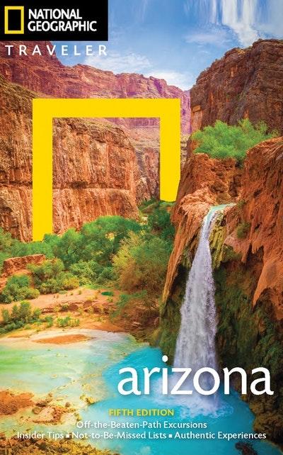 National Geographic Traveler Arizona, 5th Edition