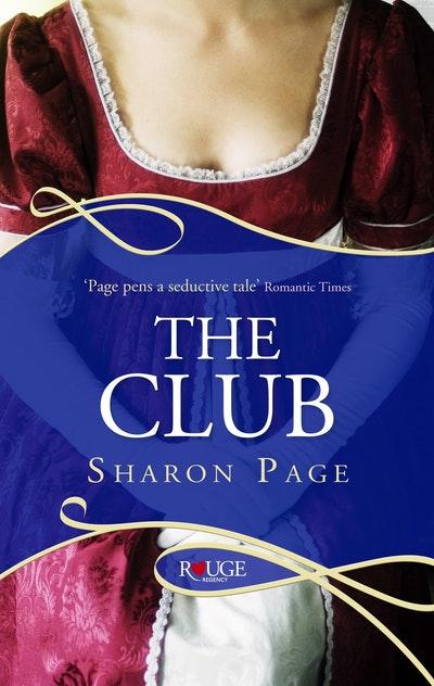The Club: A Rouge Regency Romance