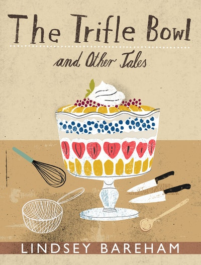 The Trifle Bowl and Other Tales