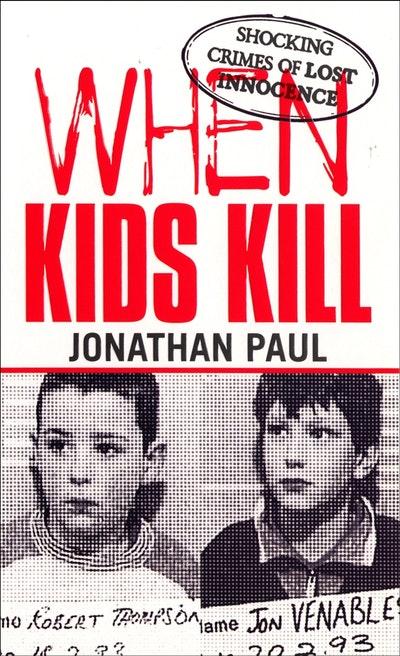 When Kids Kill