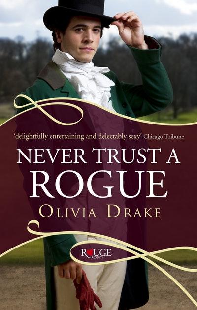 Never Trust a Rogue: A Rouge Regency Romance