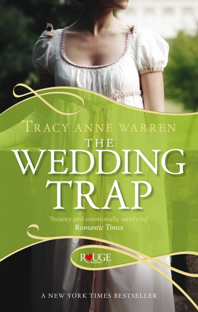 The Wedding Trap, A Rouge Regency Romance,
