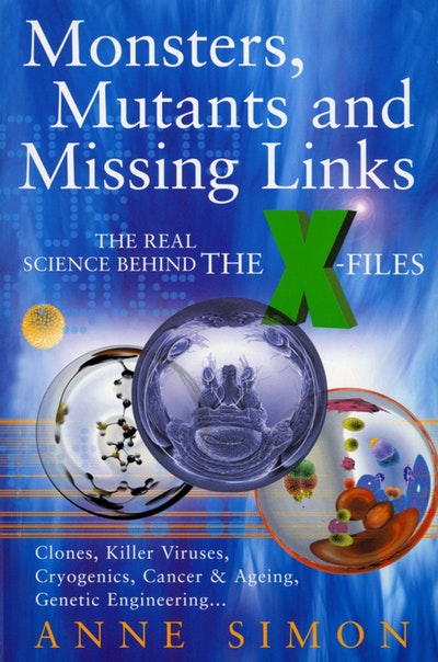 Monsters, Mutants & Missing Links