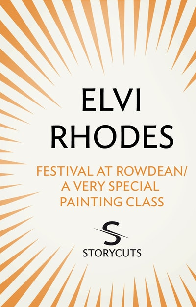 Festival at Rowdean/A Very Special Painting Class (Storycuts)