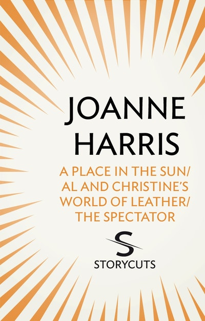 A Place in the Sun/Al and Christine's World of Leather/The Spectator (Storycuts)