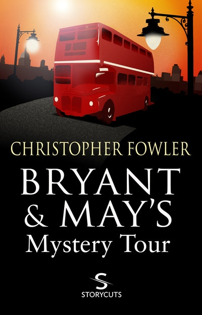 Bryant & May's Mystery Tour (Storycuts)