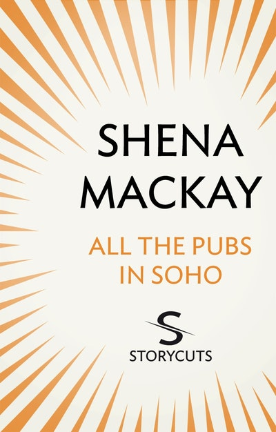 All the Pubs in Soho (Storycuts)