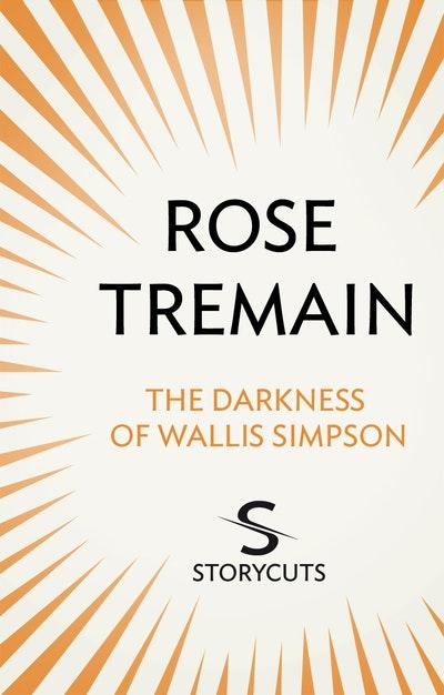 The Darkness of Wallis Simpson (Storycuts)