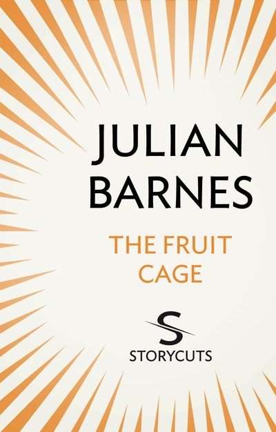 The Fruit Cage (Storycuts)