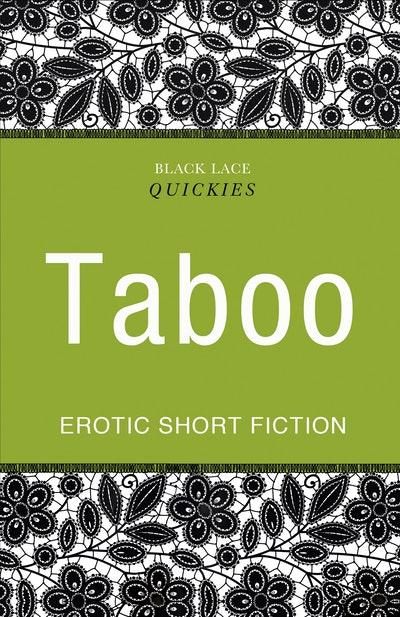 Quickies: Taboo