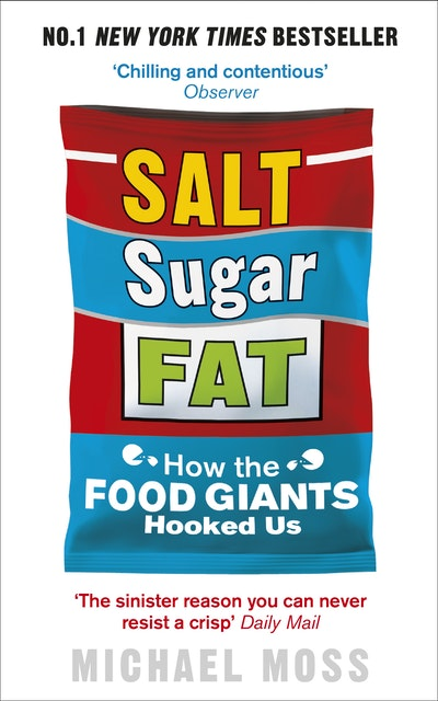 Salt, Sugar, Fat