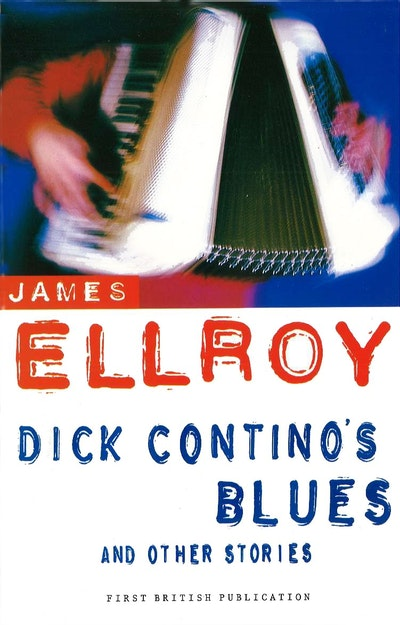 Dick Contino's Blues And Other Stories